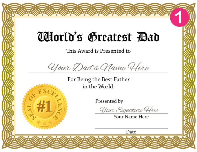 create a personalized worlds greatest dad certificate for fathers