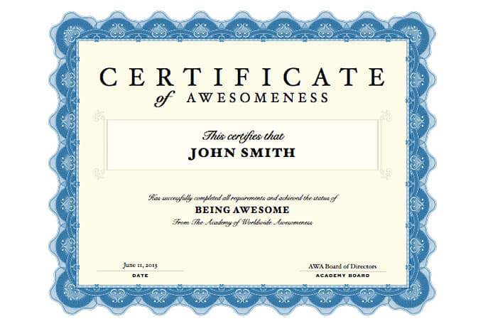 Create A Custom Certificate Of Awesomeness For You By Awesomecerts