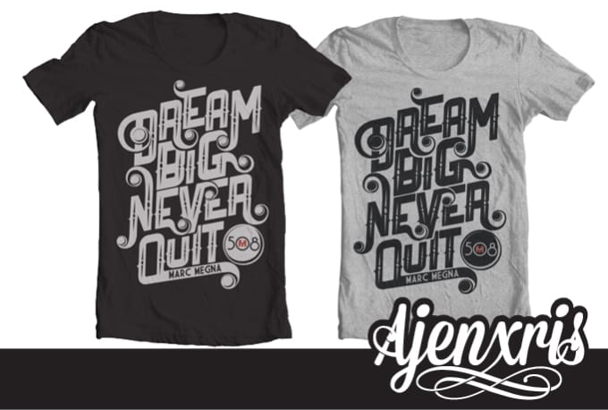 Create a typography tshirt design by ajenxris for How to start designing t shirts