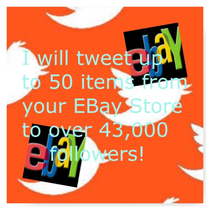 promote your ebay store on twitter to over 55,000 followers