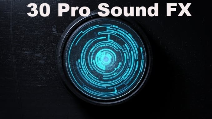 give you 30 pro sound fx for your game, app, jingle