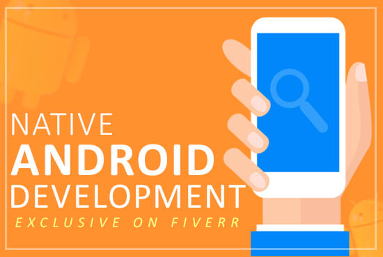 develop native android app