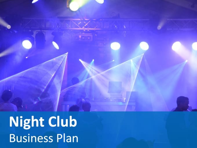 business plan for a night club Enhance a business plan with step by step guides regarding marketing, finance, investments, and how to plan articles.