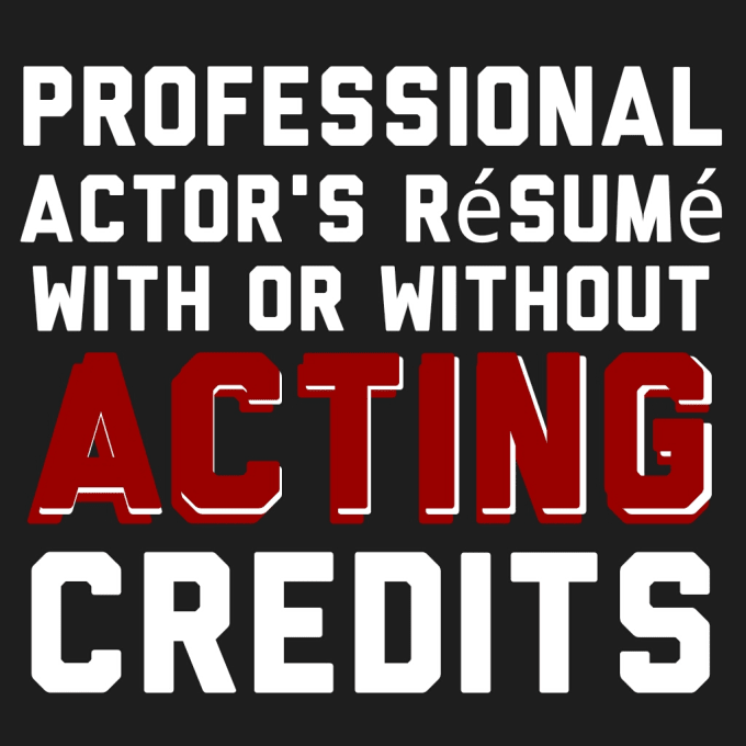 Create Your Acting Resume By Jeriwingo