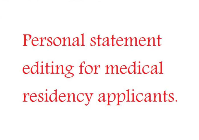 Proofread A Medical Residency Personal Statement By Hamzatahir