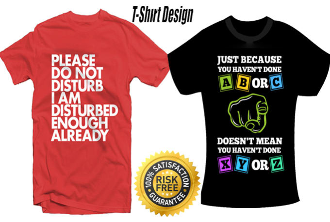 a5ece5cae Do tshirt teespring design by Bunnydesign