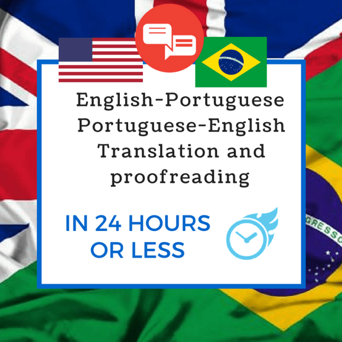 translate english to portuguese or portuguese to english within 24h