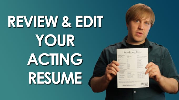 review and edit your acting resume by bpstoyle
