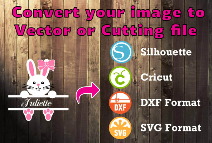 convert your image to cutting file, cricut, silhouette, svg or dxf