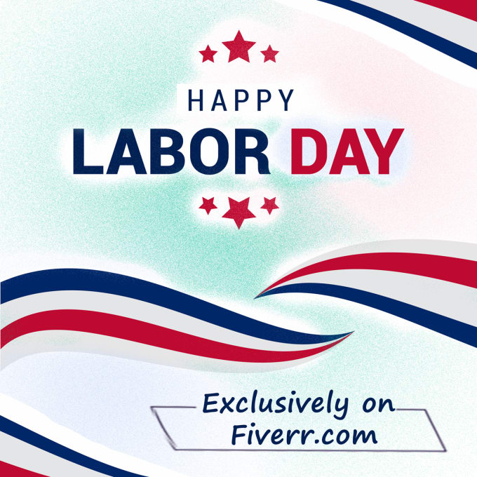 Design eye catching labor day greeting cards by nayabaslam design eye catching labor day greeting cards m4hsunfo