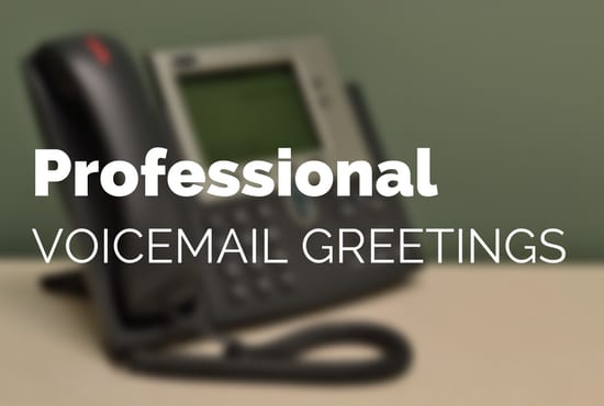 Record a professional voicemail greeting by irishguy1 record a professional voicemail greeting m4hsunfo