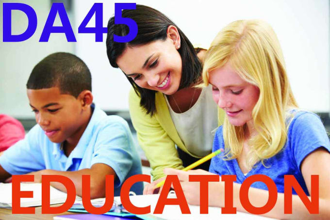 Write and guest post on education da45 niche blog by Seometx