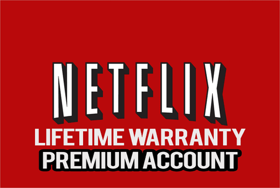Netflix Premium Lifetime Account