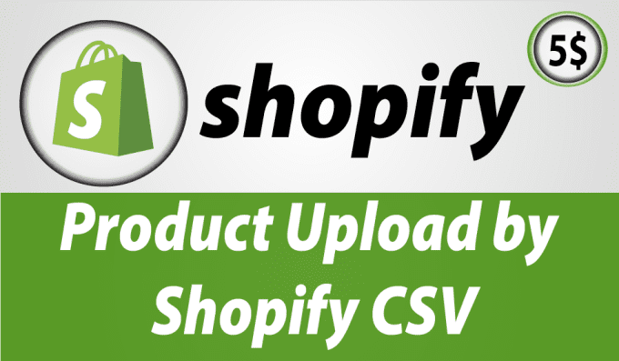 Upload Products With Shopify Csv Template By Tipu - Shopify csv template