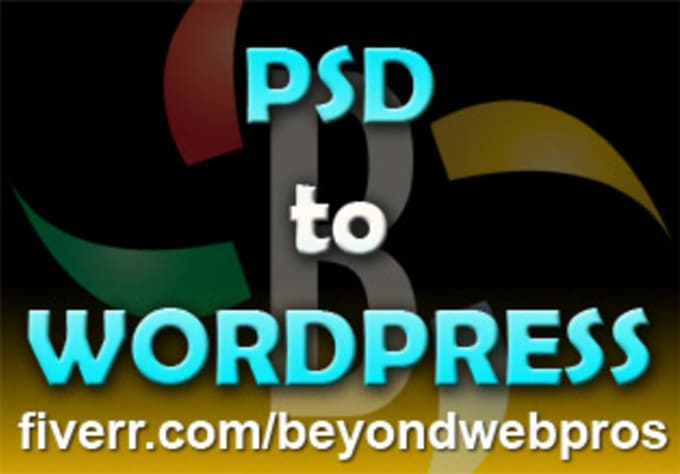 Create custom wordpress themes from your psd template by Beyondwebpros