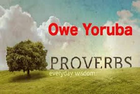 babayoruba : I will give 10 Yoruba Idioms and meaning for $5 on  www fiverr com