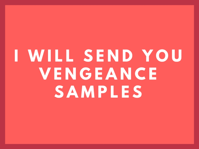 give you vengeance samples