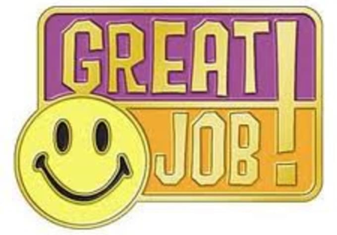 Delightful Take Tips For A Job Well Done Inside Job Well Done