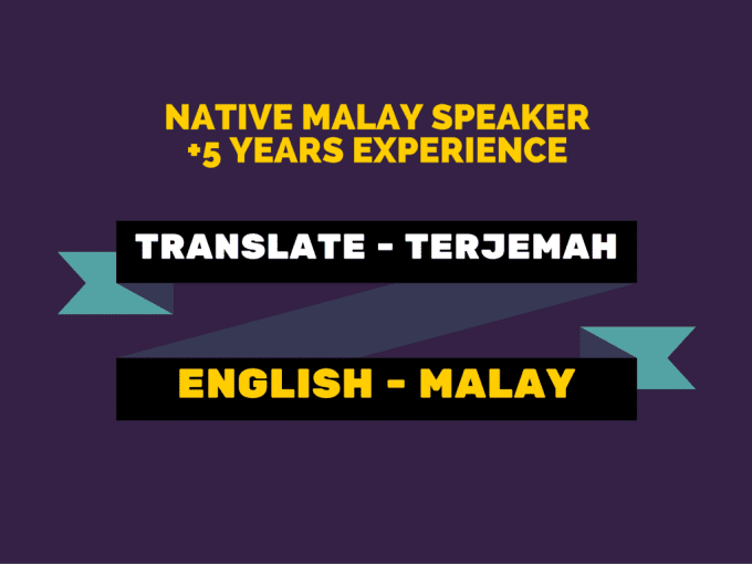Professionally Translate From English To Malay By Kelhome-6530