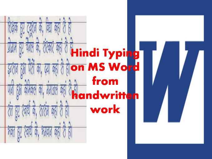 shivgangwar : I will type hindi handwritten pages in hindi on ms word or  notepad for $5 on www fiverr com