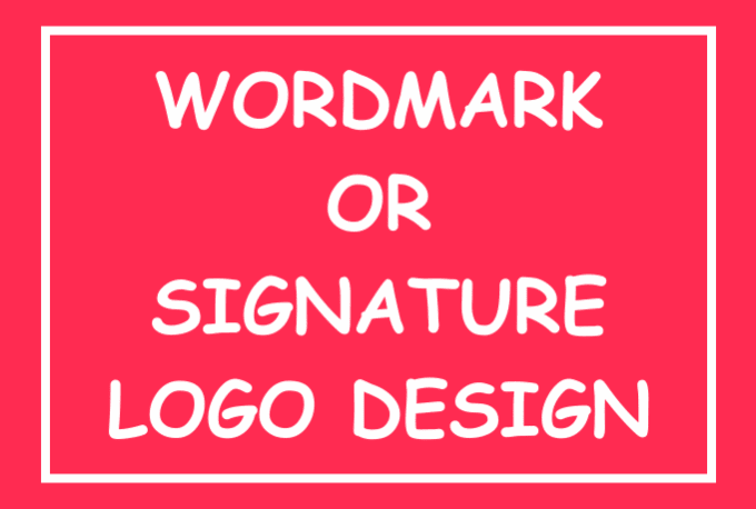 Design A Wordmark Or Signature Logo