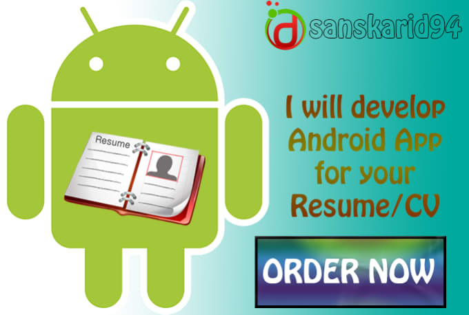 Convert Your Job Resume To An Android App By Sanskarid94