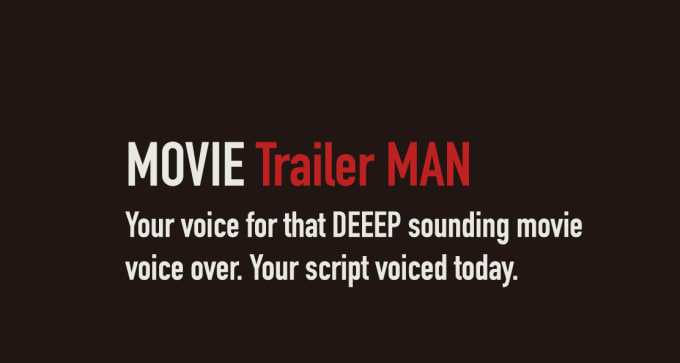 voice you a movie trailer voice over within 24 hours