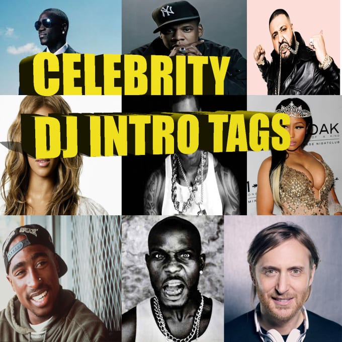 send you celebrity dj drops,intro,radio,tags you can edit