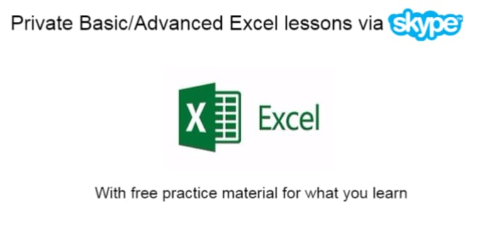 teach you Basic and Advanced Excel via Skype