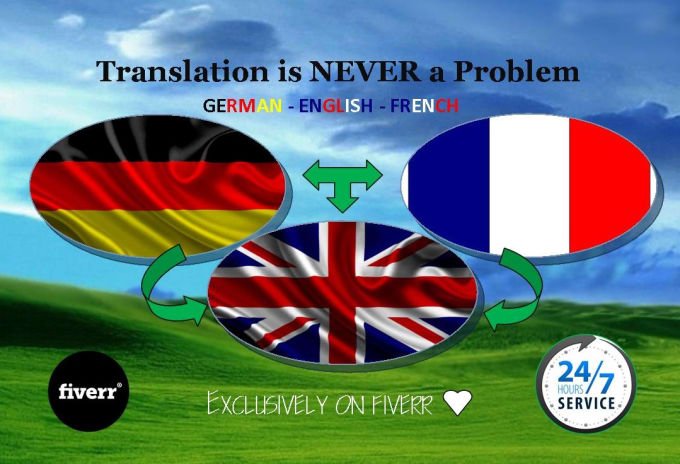 do a flawless translation between german, english and french