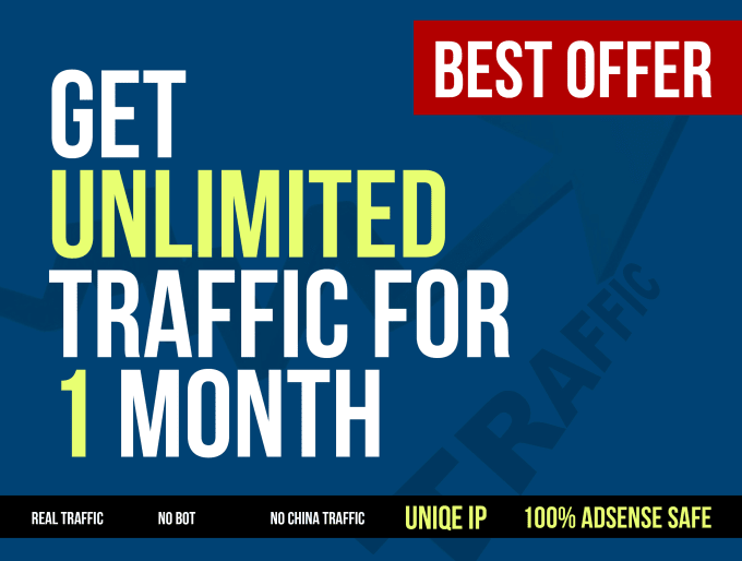 drive real unlimited traffic to your website for one month