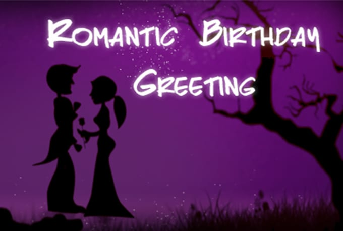 Produce a romantic birthday greeting video by shazibqureshi produce a romantic birthday greeting video m4hsunfo