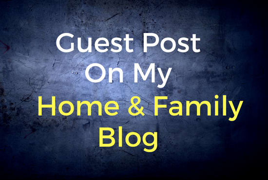 Guest Post Your Article On My Home Blog