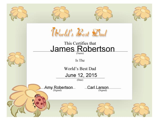 do a world best dad certificate to honour your dad any day by