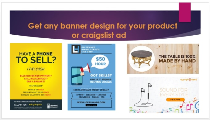 do any banner design for your product or craigslist ad