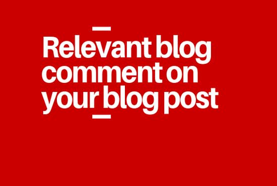 write relevant blog comment on your blog post
