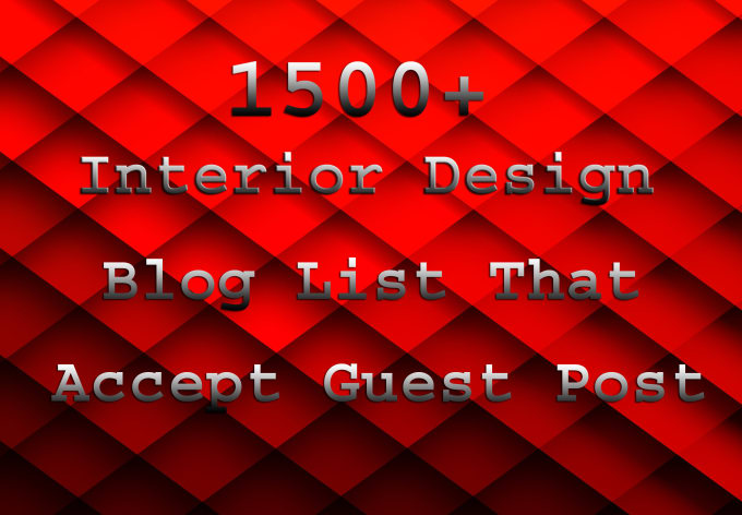 give you interior design blogs that accept guest post