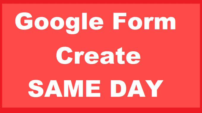 shakerhany1 : I will create google form with any requirements,deliver today  for $5 on www fiverr com