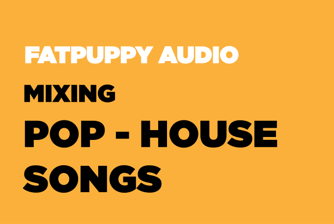 mix and master your pop, house song