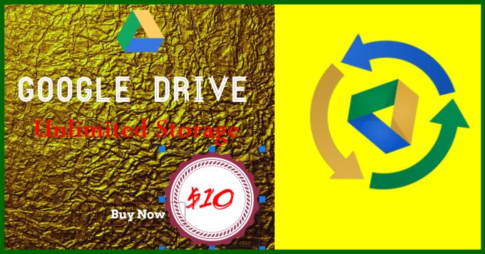 give Google Drive Lifetime Unlimited Storage