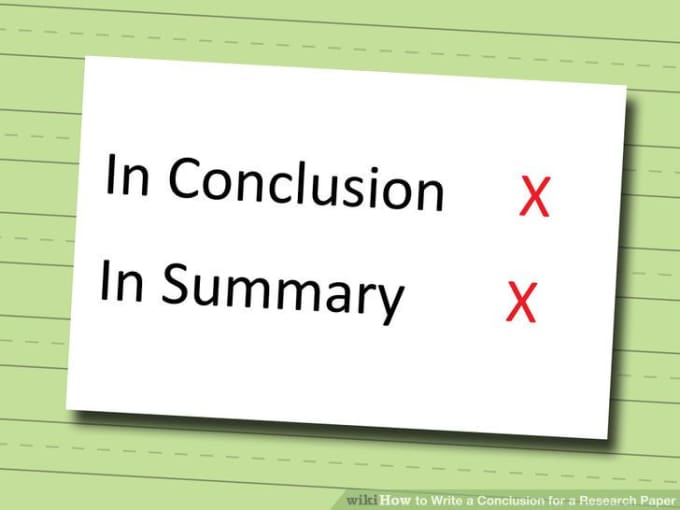 writing good conclusion research paper This handout will explain the functions of conclusions, offer strategies for writing paper your conclusion research or reading you did for your paper.