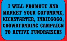 GoFundMe Campaign Marketing & Promotion Services, Fiverr