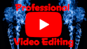professionally edit your youtube video
