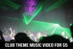 create a stunning club theme music video for your song