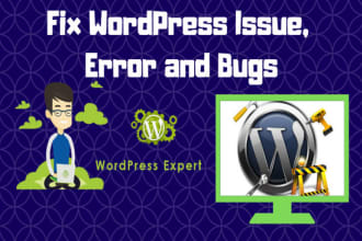 fix wordpress issues, errors, bugs and problems