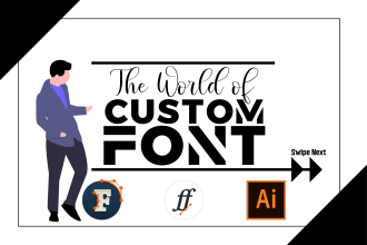 develop new custom font for your business in ttf or otf