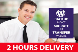 backup, migrate, transfer wordpress website in 2 hours