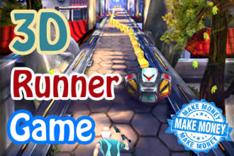 create a 3d money making runner game for android or IOS