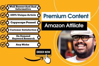 write premium SEO friendly amazon affiliate articles and keyword research
