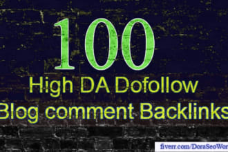 establish 100 high da pa dofollow comment backlinks manually